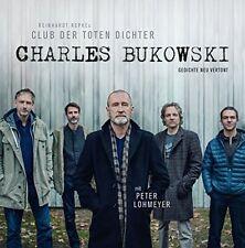 CLUB DER TOTEN DICHTER-CHARLES BUKOWSKI-GEDICHTE NEU VERTONT VINYL LP NEU REPKE
