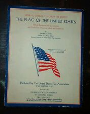1935 booklet - How to Display, How to Respect the Flag of the United States 8x11