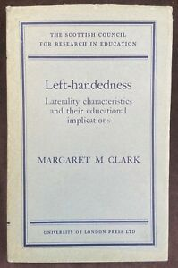 Left-Handedness By Margaret M. Clark (1966) With Dust Jacket