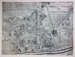 Reproduction - PLAN DE LA PAROISSE DE ST. SULPICE DE PARIS - by Baudrand in 1696