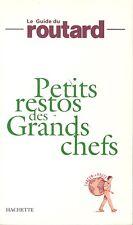 GUIDE DU ROUTARD PETITS RESTOS DES GRANDS CHEFS + PARIS POSTER GUIDE