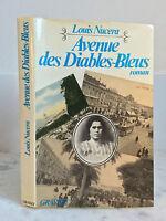 Louis Nucera Avenue des Diables-Bleus roman Grasset 1979