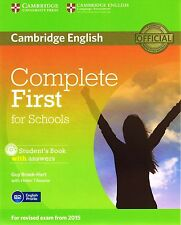 Cambridge COMPLETE FIRST FCE FOR SCHOOLS Student Book w Answers&CD 2015 Exam NEW