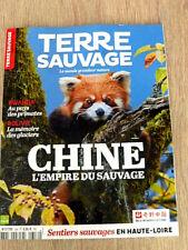 REVUE  TERRE SAUVAGE  N° 356  SEPTEMBRE 2018  /   CHINE , L'EMPIRE DU SAUVAGE