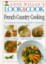 French Country Cookery (Anne Willan's Look & Cook),Anne Willan