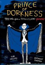 B007F7SA2Q Prince of Dorkness: More Notes from a Totally Lame Vampire
