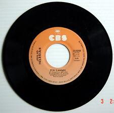 DISQUE 45 TOURS DE 1978 DE JULIO IGLESIAS, AIMER LA VIE + STAI (LIMELIGHT)