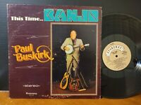 PAUL BUSKIRK - THIS TIME... BANJO Vinyl LP Country VG+ Stoneway Records