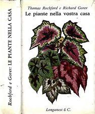 Le Piante Nella Vostra Casa. . 1963. II ED..