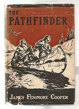THE PATHFINDER by JAMES FENIMORE COOPER 1937 W/DJ  12 ORIGINAL ILLUSTRATIONS