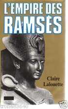CLAIRE LALOUETTE/..L'EMPIRE DES RAMSES../BIOGRAPHIE HISTORIQUE