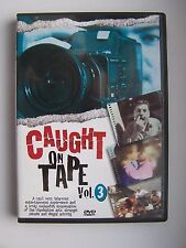 Caught on Tape Vol 3 DVD