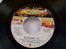 "FLAMING EMBER ""WESTBOUND #9 / WHY DON'T YOU STAY"" 45"