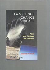 La seconde chance d'Icare Pour une éthique de l'Espace Jacques Arnould REF E1 @@