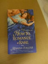 How To Romance A Rake by Manda Collins (2012, Paperback)