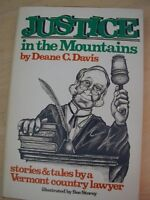 Justice in the Mountains: Stories and Tales by a V