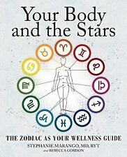 YOUR BODY AND THE STARS - MARANGO~  As Seen on Dr. Oz Show ~Health & Astrology