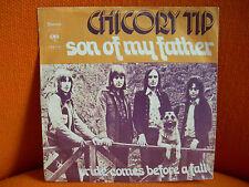 VINYL 45 T – CHICORY TIP : SON OF MY FATHER – UK POP ROCK GLITTER – 1972 ORIGINA