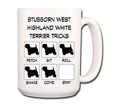 WEST HIGHLAND WHITE TERRIER Stubborn Tricks EXTRA LARGE 15oz COFFEE MUG
