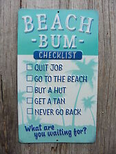 BEACH BUM CHECKLIST Beach House Nautical Cottage Pool Patio Embossed  METAL SIGN