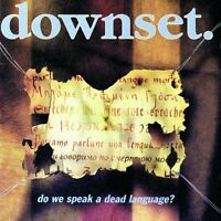 Downset Do we speak a dead language? (1996) [CD]
