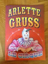 programme circo zirkus cirque ARLETTE GRUSS LE CIRQUE