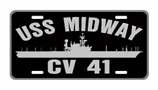 USS MIDWAY CV 41 License Plate Military sign USN 001
