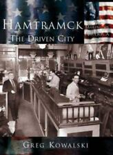 Hamtramck:: The Driven City (Paperback or Softback)