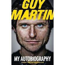 Guy Martin: My Autobiography by Guy Martin (Hardback, 2014)