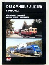 DES OMNIBUS AUX TER (1949-2002) - ÉMANGARD, COLLARDEY, ZEMBRI