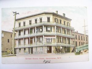 United States Hotel Haverstray N.Y. New York Postcard.  1910Posted  Very Good
