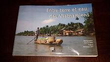 ENTRE TERRE ET EAU, DES VIETNAMIENS - I. Lavallée 1998 - Vietnam