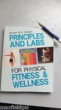 Principles & Labs for Fitness & Wellness by Werner Hoeger, 322 pgs, Soft Cover