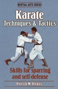 Karate Techniques and Tactics by Patrick Hickey