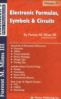 Electronic Formulas, Symbols & Circuits by III, Forrest M. Mims