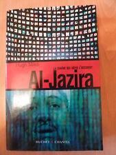 Al - Jazira - La Chaîne Qui Défie L'occident de Hugh Miles