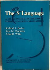 The New s Language: A Programming Environment for Data Analysis and Graphics
