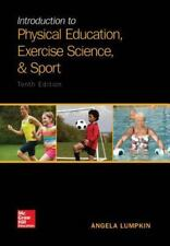 Introduction to Physical Education Exercise Science, and Sport by Angela Lumpkin
