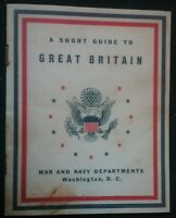 SHORT GUIDE TO GREAT BRITAIN BOOKLET FOR US TROOPS TO PREPARE FOR THE BRITISH