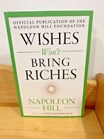 The Mental Dynamite: Wishes Won't Bring Riches by Napoleon Hill (2018, Paperback