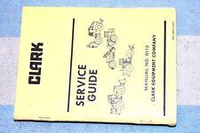 Clark Equipment Company Service Guide 5113 April 1977