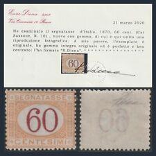 Italia Regno 1870 Segnatasse Cifra cent 60 ocra e carminio n 10 Certificato MNH