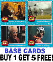 Topps Journey To STAR WARS THE RISE OF SKYWALKER  BASE CARDS  BUY 1 GET 5 FREE!!