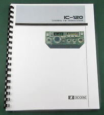Icom Ic-120 Instruction Manual: Comb Bound with Protective Covers!