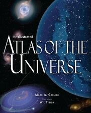 The Illustrated Atlas of the Universe by Mark A. Garlick [Paperback]
