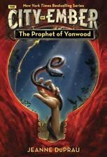 The Prophet of Yonwood (Ember, Book 3) by Jeanne DuPrau
