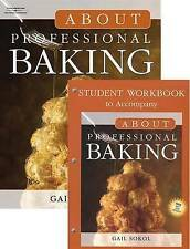 NEW About Professional Baking by Gail D. Sokol