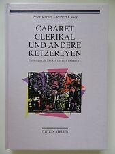Cabaret Ckerikal und andere Ketzereyen Peter Karner Robert Kauer evangelisch