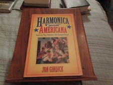 Harmonica Americana : Learn to Play America's 30 Greatest Songs Softcover