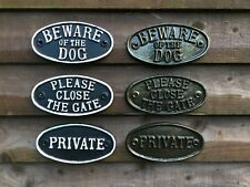 CAST SIGNS, CAST MARINE RESIN. BEWARE OF THE DOG. PRIVATE.PLEASE CLOSE THE GATE.